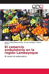 El comercio ambulatorio en la región Lambayeque