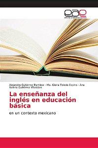 La enseñanza del inglés en educación básica