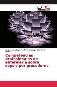 Competencias profesionales de enfermería sobre sepsis por pr