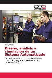 Diseño, análisis y simulación de un Sistema Automatizado