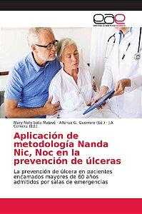 Aplicación de metodología Nanda Nic, Noc en la prevención de