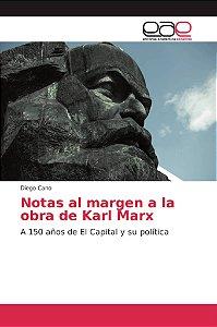 Notas al margen a la obra de Karl Marx
