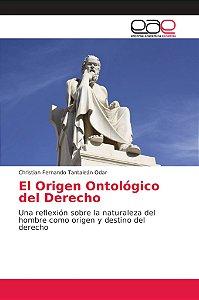 El Origen Ontológico del Derecho