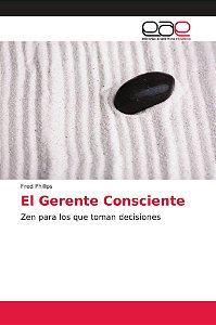 El Gerente Consciente