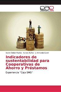 Indicadores de sustentabilidad para Cooperativas de Ahorro y