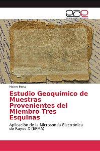 Estudio Geoquímico de Muestras Provenientes del Miembro Tres