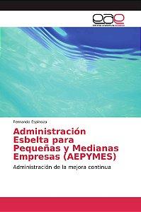 Administración Esbelta para Pequeñas y Medianas Empresas (AE