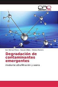 Degradación de contaminantes emergentes