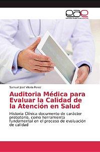 Auditoria Médica para Evaluar la Calidad de la Atención en S