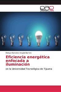 Eficiencia energética enfocada a iluminación