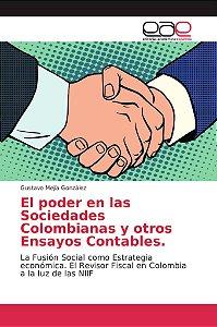 El poder en las Sociedades Colombianas y otros Ensayos Conta