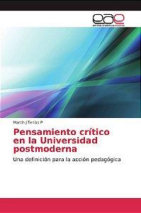 Pensamiento crítico en la Universidad postmoderna