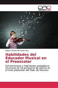 Habilidades del Educador Musical en el Preescolar