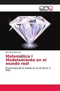 Matemática I Modelamiento en el mundo real