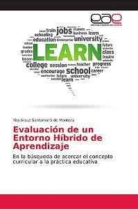 Evaluación de un Entorno Híbrido de Aprendizaje