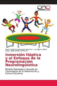 Inmersión Háptica y el Enfoque de la Programación Neurolingü
