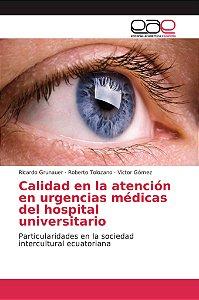 Calidad en la atención en urgencias médicas del hospital uni