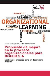 Propuesta de mejora en lo procesos organizacionales para Dis