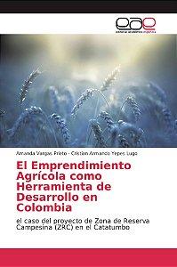 El Emprendimiento Agrícola como Herramienta de Desarrollo en