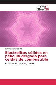 Electrolitos sólidos en película delgada para celdas de comb