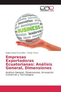 Empresas Exportadoras Ecuatorianas: Análisis General, Dimens