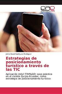 Estrategias de posicionamiento turístico a través de las TIC