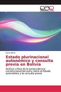 Estado plurinacional autonómico y consulta previa en Bolivia
