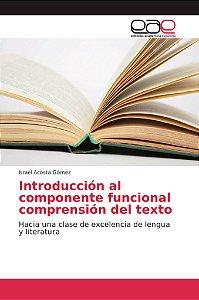 Introducción al componente funcional comprensión del texto
