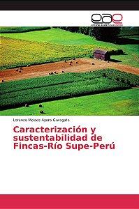 Caracterización y sustentabilidad de Fincas-Río Supe-Perú