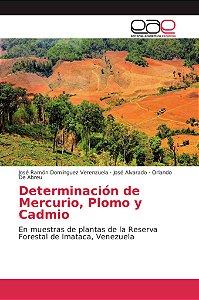 Determinación de Mercurio, Plomo y Cadmio