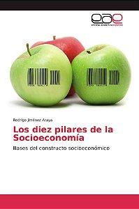 Los diez pilares de la Socioeconomía
