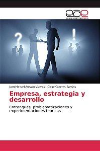 Empresa, estrategia y desarrollo