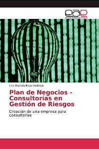 Plan de Negocios - Consultorías en Gestión de Riesgos