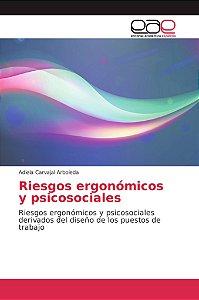 Riesgos ergonómicos y psicosociales