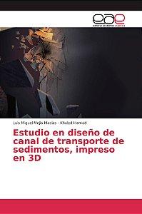 Estudio en diseño de canal de transporte de sedimentos, impr