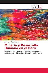 Minería y Desarrollo Humano en el Perú