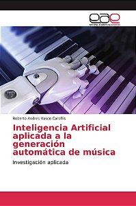Inteligencia Artificial aplicada a la generación automática