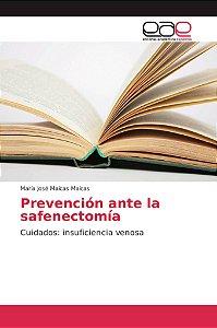 Prevención ante la safenectomía