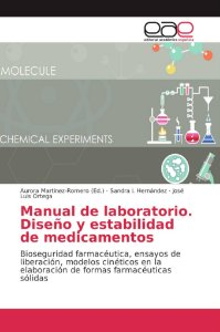 Manual de laboratorio. Diseño y estabilidad de medicamentos