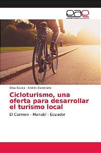 Cicloturismo, una oferta para desarrollar el turismo local