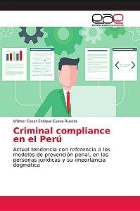 Criminal compliance en el Perú