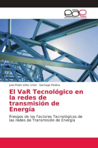 El VaR Tecnológico en la redes de transmisión de Energía