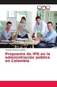 Propuesta de IPD en la administración pública en Colombia