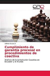 Cumplimiento de garantía procesal en procedimientos de coact