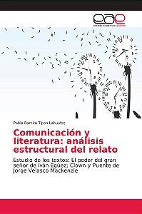 Comunicación y literatura: análisis estructural del relato