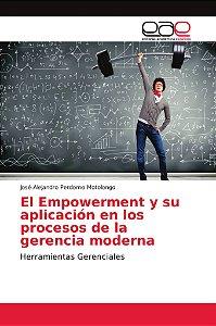 El Empowerment y su aplicación en los procesos de la gerenci