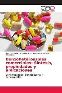 Benzoheteroazoles comerciales: Síntesis, propiedades y aplic