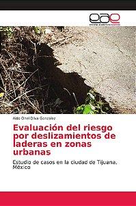 Evaluación del riesgo por deslizamientos de laderas en zonas