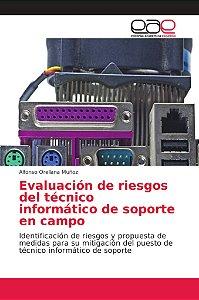 Evaluación de riesgos del técnico informático de soporte en