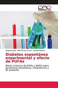 Diabetes espontánea experimental y efecto de PUFAs